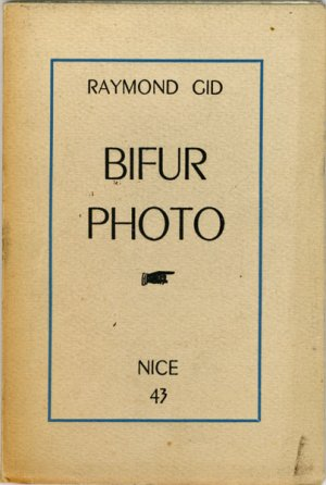 BIFUR PHOTO par Raymond Gid