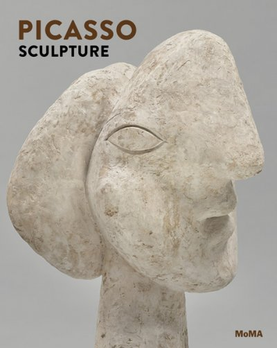 Cover of Picasso Sculpture, published by The Museum of Modern Art, New York